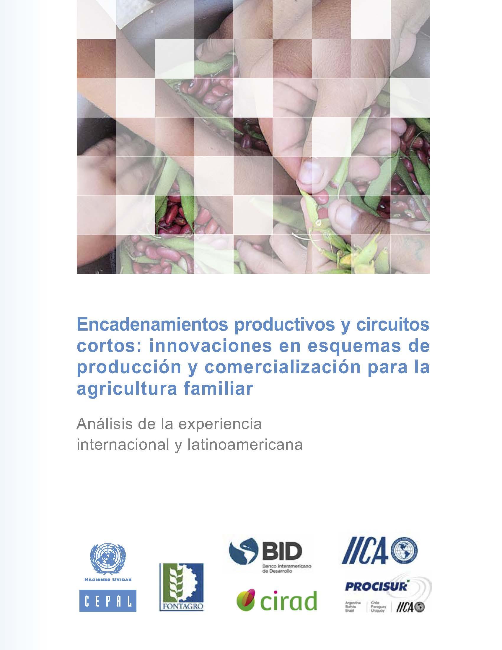 Innovaciones en esquemas de producción y comercialización para la agricultura familiar