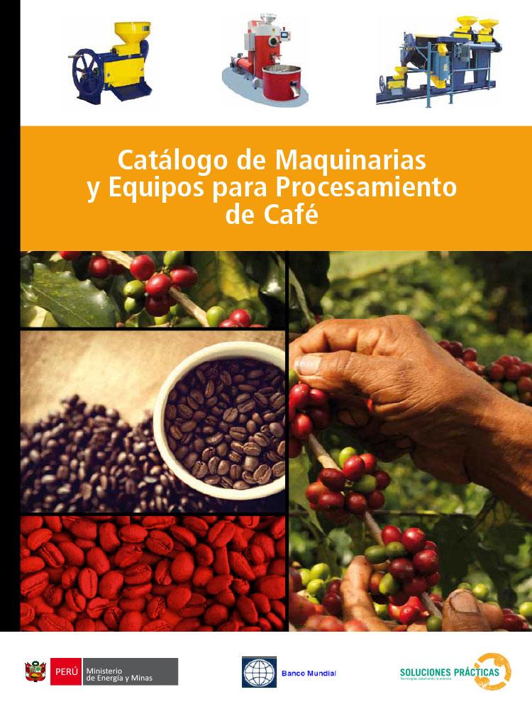 Catálogo de Maquinarias y Equipos para Procesamiento de Café