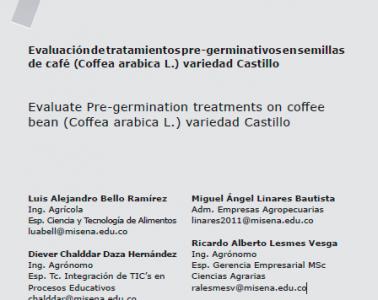 EVALUACIÓN DE TRATAMIENTOS PRE-GERMINATIVOS EN SEMILLAS DE CAFÉ (COFFEA ARABICA) VARIEDAD CASTILLO