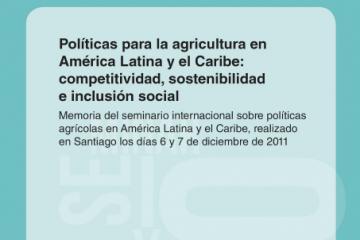 Políticas para la agricultura en América Latina y Caribe