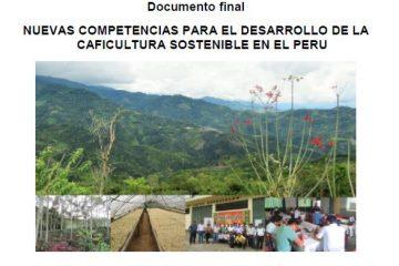 Nuevas competencias para el desarrollo de la caficultura sostenible en el Perú